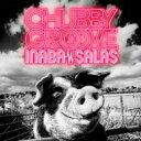 【送料無料】 INABA / SALAS / CHUBBY GROOVE 【初回限定盤】 (CD+DVD) 【CD】