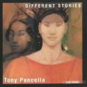 藝人名: T - 【送料無料】 Tony Pancella / Different Stories 輸入盤 【CD】