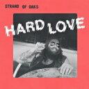 艺人名: S - Strand Of Oaks / Hard Love 輸入盤 【CD】