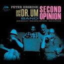 艺人名: P - Peter Erskine ピーターアースキン / Second Opinion 輸入盤 【CD】