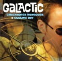Artist Name: G - Galactic グラクティック / Crazyhorse Mongoose / Coolin Off 輸入盤 【CD】