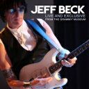 藝人名: J - Jeff Beck ジェフベック / Live & Exclusive From The Grammy Museum 【CD】