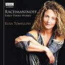 作曲家名: Ra行 - Rachmaninov ラフマニノフ / Early Piano Works: Tomellini 輸入盤 【CD】
