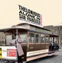 Thelonious Monk セロニアスモンク / Alone In San Francisco (180グラム重量盤レコード) 【LP】