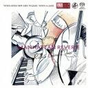 藝人名: R - 【送料無料】 Richie Beirach リッチーバイラーク / Manhattan Reverie: マンハッタンの幻想 【SACD】