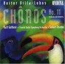 作曲家名: A行 - 【送料無料】 Villa-lobos ビラロボス / Choros.11: Gothoni, Oramo / Finnish.rso 輸入盤 【CD】