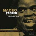 艺人名: M - 【送料無料】 Maceo Parker メイシオパーカー / Roots Revisited: The Bremen Concert 輸入盤 【CD】