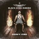 Artist Name: B - Black Star Riders / Heavy Fire 輸入盤 【CD】