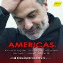 【送料無料】 『AMERICAS〜ヴィラ=ロボス、バリオス、...