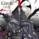 【送料無料】 1.g.k / Circle 【CD】