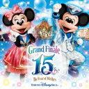 """【送料無料】 Disney / リメンバー・東京ディズニーシー 15周年""""ザ・イヤー・オブ・ウィッシュ"""" 【CD】"""