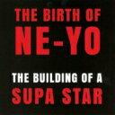 艺人名: N - Ne-Yo ニーヨ / Building Of A Supa Star (The Ne-yo Project) 【CD】