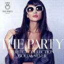 精选辑 - Party 〜perfect Collection 2〜 【CD】