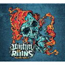 Artist Name: W - Within The Ruins / Halfway Human 【CD】