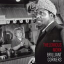 Thelonious Monk セロニアスモンク / Brilliant Corners (180gr) 【LP】