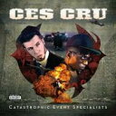 艺人名: C - 【送料無料】 Ces Cru / Catastrophic Event Specialists 輸入盤 【CD】