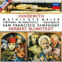 作曲家名: Ha行 - Hindemith ヒンデミット / 交響曲『画家マチス』、葬送音楽、交響的変容 ヘルベルト・ブロムシュテット & サンフランシスコ交響楽団 【SHM-CD】