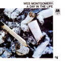 Wes Montgomery ウェスモンゴメリー / Day In The Life (Uhqcd) 【Hi Quality CD】