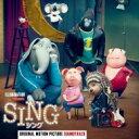 SING/シング / シング - オリジナル・サウンドトラック 【CD】