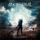 【送料無料】 Ancestral Dawn / Souldance 【CD】