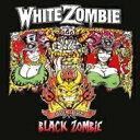 White Zombie / Black Zombie (Live 1992) 輸入盤 【CD】