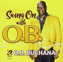 O.b.buchana / Swing On 輸入盤 【CD】
