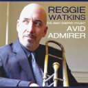 藝人名: R - Reggie Watkins / Avid Admirer 【CD】