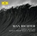 艺人名: M - 【送料無料】 Max Richter マックスリヒター / Three Worlds: Music From Woolf Works 【CD】