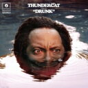 艺人名: T - Thundercat / Drunk 【CD】