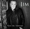 Artist Name: J - 【送料無料】 Jim Jidhed / Push On Through 【CD】
