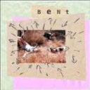 Bent / Snakes And Shapes 輸入盤 【CD】
