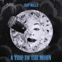 艺人名: J - 【送料無料】 Jeff Mills ジェフミルズ / Trip To The Moon 輸入盤 【CD】