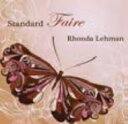 Artist Name: R - 【送料無料】 Rhonda Lehman / Standard Faire 輸入盤 【CD】