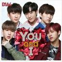 B1A4 ビーワンエーフォー / You and I 【初回限定盤A】 (CD+DVD) 【CD Maxi】