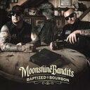 艺人名: M - Moonshine Bandits / Baptized In Bourbon 輸入盤 【CD】