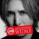 【送料無料】 J ジェイ (LUNA SEA) / J 20th Anniversary BEST ALBUM <1997-2017> W.U.M....