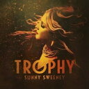 Artist Name: S - Sunny Sweeney / Trophy 輸入盤 【CD】