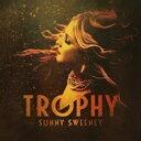艺人名: S - Sunny Sweeney / Trophy 輸入盤 【CD】