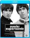 Oasis オアシス / Oasis: Super Sonic 【BLU-RAY DISC】