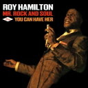 艺人名: R - Roy Hamilton / Mr Rock And Soul / You Can Have Her 輸入盤 【CD】
