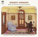 Robert Johnson ロバートジョンソン / King Of The Delta Blues Singers Vol.2 【CD】