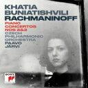 Rachmaninov ラフマニノフ / ピアノ協奏曲第2番、第3番 カティア・ブニアティシヴィリ、パーヴォ・ヤルヴィ & チェコ・フィル 輸入盤 【CD】