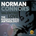 艺人名: N - Norman Connors ノーマンコナーズ / Valentine Love: The Buddah / Arista Anthology 輸入盤 【CD】
