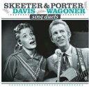 艺人名: P - Porter Wagoner / Skeeter Davis / Sing Duets 輸入盤 【CD】