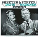 Artist Name: P - Porter Wagoner / Skeeter Davis / Sing Duets 輸入盤 【CD】