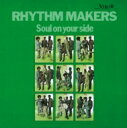 Artist Name: R - Rhythm Makers / Soul On Your Side+10 【CD】