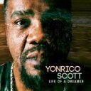 Yonrico Scott / Life Of A Dreamer 【LP】
