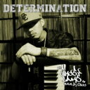 GHOST LAMP a.k.a. Dj Choo / DETERMINATION 【CD】