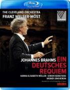 Brahms ブラームス / ドイツ・レクィエム フランツ・ヴェルザー=メスト & クリーヴランド管弦楽団、ウィーン楽友協会合唱団、他 【BLU-RAY DISC】
