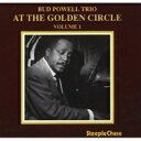 Artist Name: B - Bud Powell バドパウエル / At The Golden Circle Volume 1 【CD】